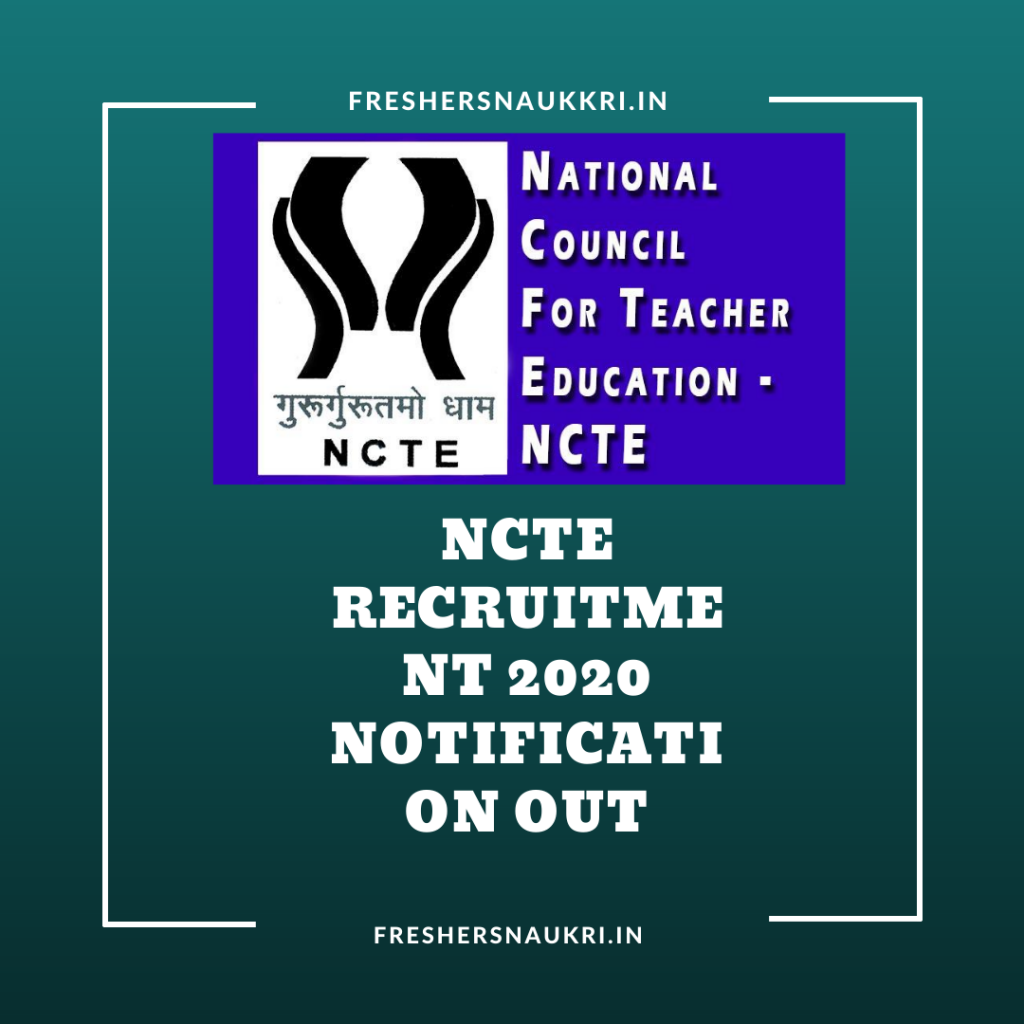 NCTE Recruitment 2020 Notification Out