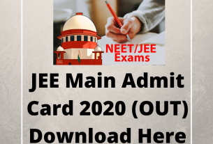 JEE Main Admit Card 2020 (OUT) Download Here