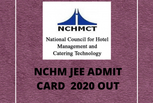 NCHM JEE Admit Card 2020 (Out)