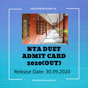 NTA DUET Admit card 2020(Out)