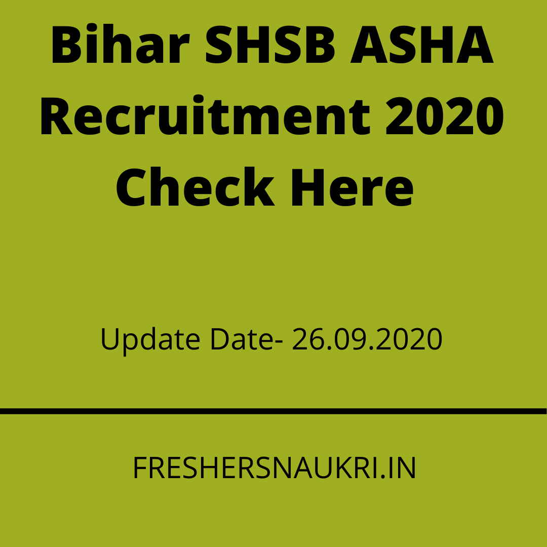 Bihar SHSB ASHA Recruitment 2020 Check Here