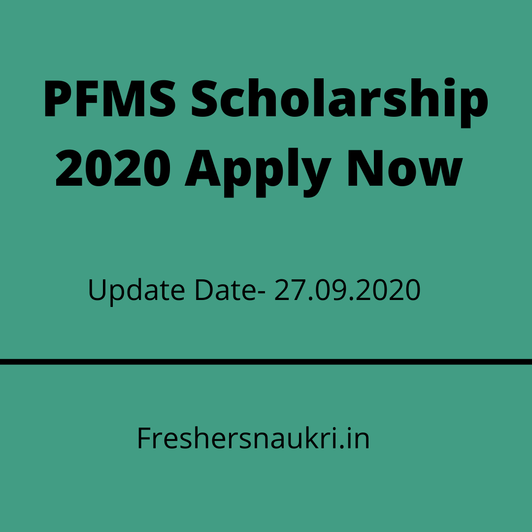 PFMS Scholarship 2020 Apply Now