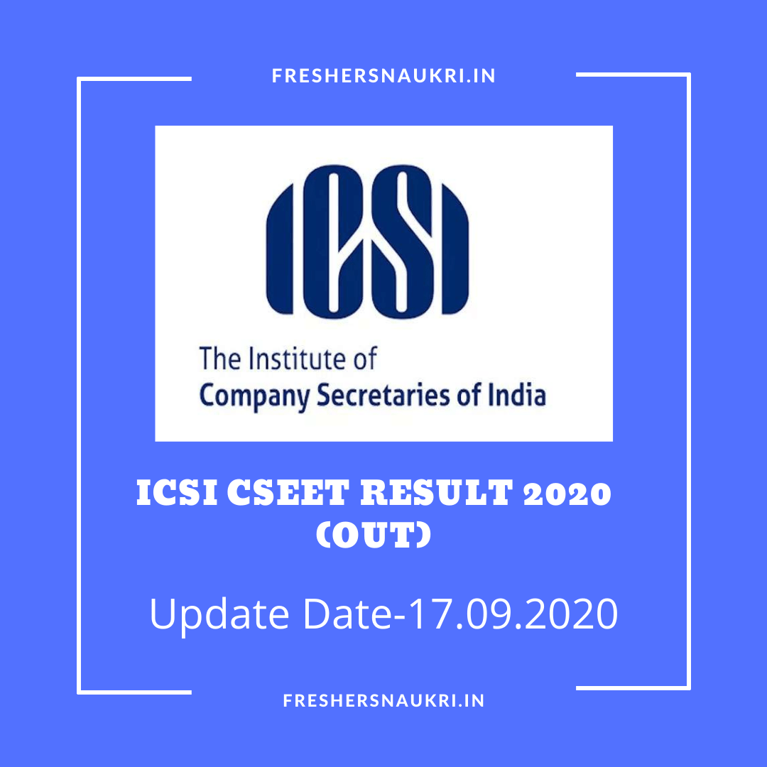 ICSI CSEET Result 2020 (Out)