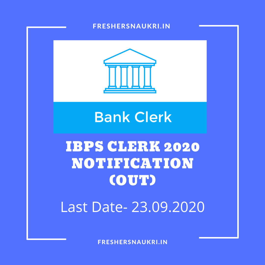 IBPS Clerk 2020 Notification (Out)
