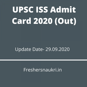 UPSC ISS Admit Card 2020 (Out)