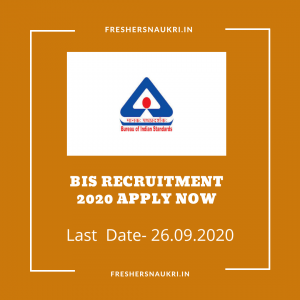 BIS Recruitment 2020 Apply Now