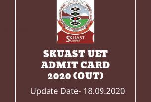 SKUAST UET Admit Card 2020 (Out)