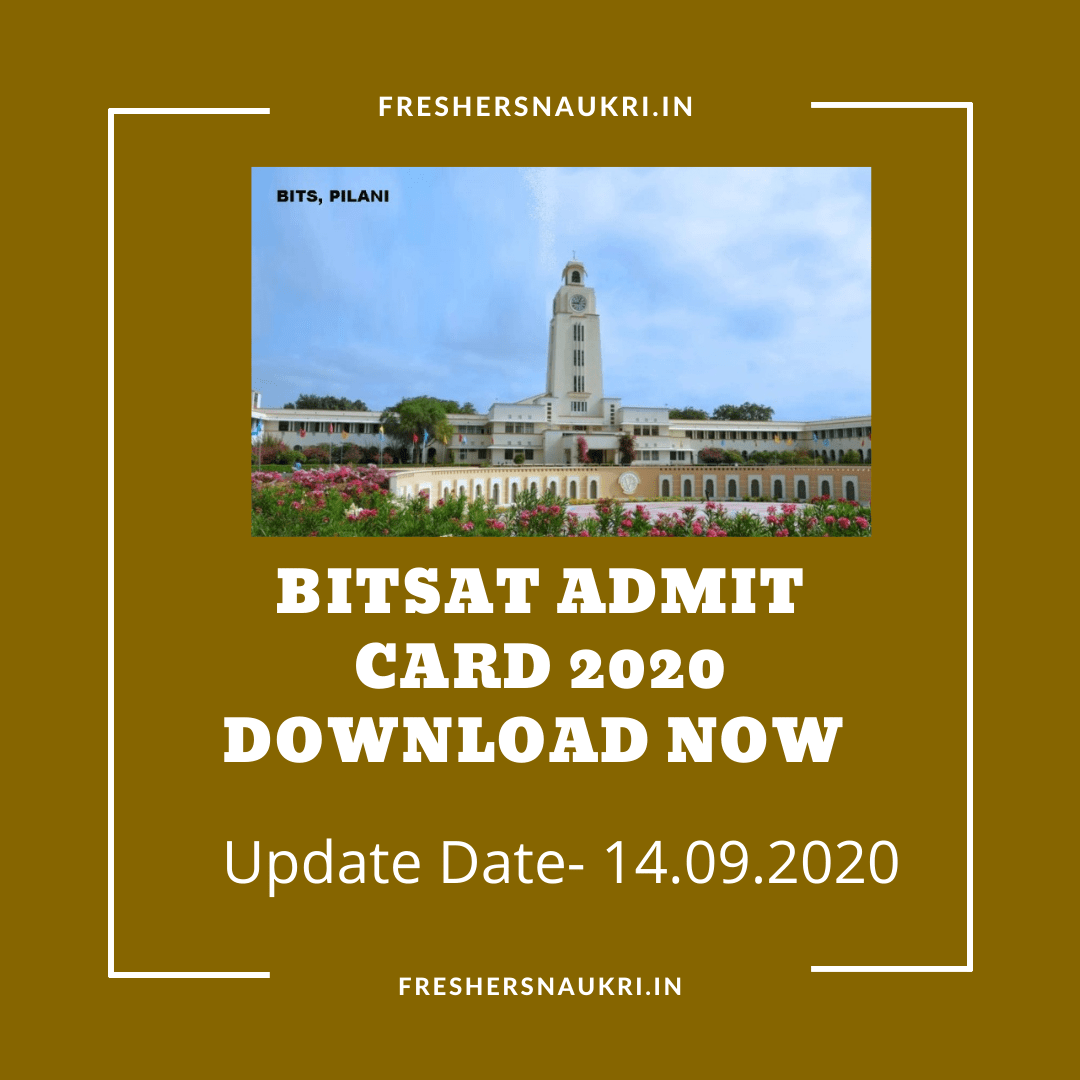 BITSAT Admit Card 2020 Download Now