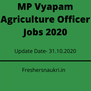 MP Vyapam Agriculture Officer Jobs 2020