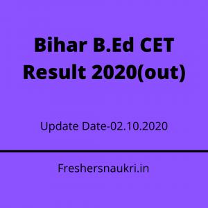 Bihar B.Ed CET Result 2020(out)