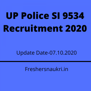 UP Police SI 9534 Recruitment 2020