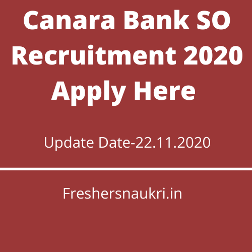 Canara Bank SO Recruitment 2020 Apply Here