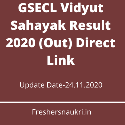 GSECL Vidyut Sahayak Result 2020 (Out) Direct Link