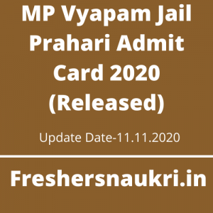 MP Vyapam Jail Prahari Admit Card 2020 (Released)