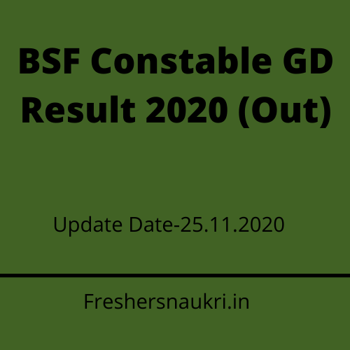 BSF Constable GD Result 2020 (Out) Direct Link
