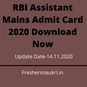 RBI Assistant Mains Admit Card 2020 Download Now