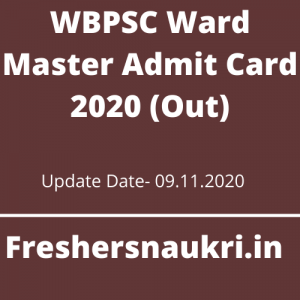 WBPSC Ward Master Admit Card 2020 (Out)