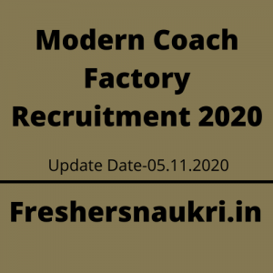 Modern Coach Factory Recruitment 2020