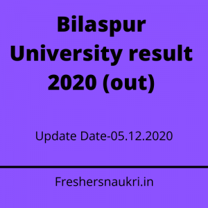 Bilaspur University result 2020 (out)