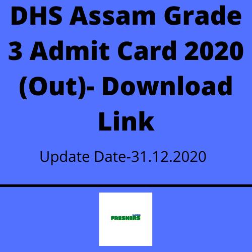 DHS Assam Grade 3 Admit Card 2020 (Out)- Download Link