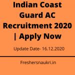 Indian Coast Guard AC Recruitment 2020 | Apply Now