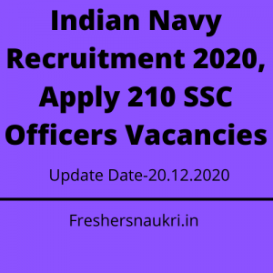 Indian Navy Recruitment 2020, Apply 210 SSC Officers Vacancies