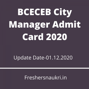 BCECEB City Manager Admit Card 2020