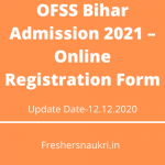 OFSS Bihar Admission 2021 – Online Registration Form