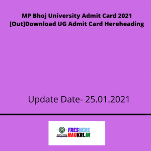 MP Bhoj University Admit Card 2021 [Out]Download UG Admit Card Here