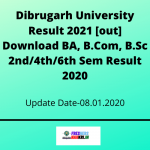 Dibrugarh University Result 2021 [out] Download BA, B.Com, B.Sc 2nd/4th/6th Sem Result 2020
