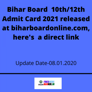 Bihar Board 10th/12th Admit Card 2021 Released , here's a direct link