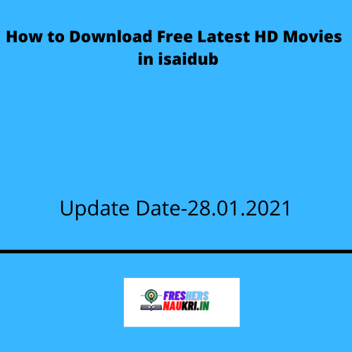 How to Download Free Latest HD Movies  in isaidub