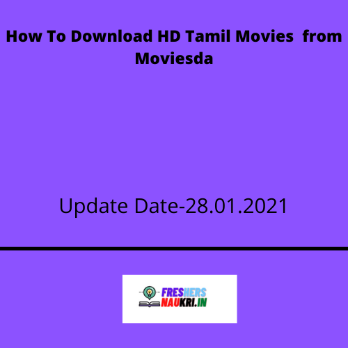 How To Download HD Tamil Movies from Moviesda