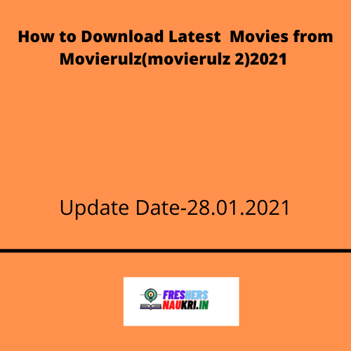 How to Download Latest Movies from Movierulz(movierulz 2)2021