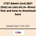 CTET Admit Card 2021 (Out) on ctet.nic.in- direct link and how to download here