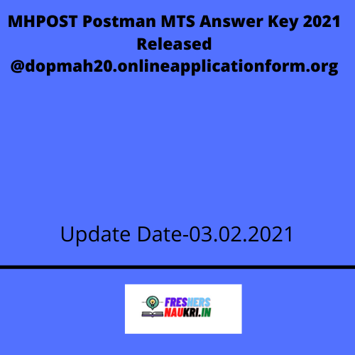 MHPOST Postman MTS Answer Key 2021 Released @dopmah20.onlineapplicationform.org