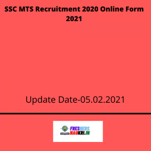 SSC MTS Recruitment 2020 Online Form 2021