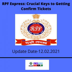 RPF Express: Crucial Keys to Getting Confirm Tickets