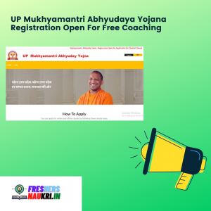 UP Mukhyamantri Abhyudaya Yojana Registration Open For Free Coaching