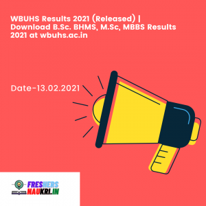 WBUHS Results 2021 (Released) | Download B.Sc. BHMS, M.Sc, MBBS Results 2021 at wbuhs.ac.in