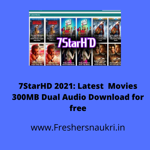 7StarHD 2021: Latest Movies 300MB Dual Audio Download for free